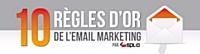 10 règles pour réussir une campagne d'e-mail marketing