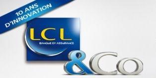 LCL fête ses 10 ans en cocréant avec ses clients