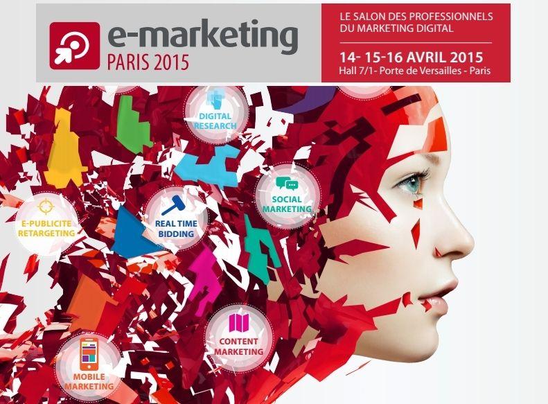 Salon e marketing paris 2015 les temps forts choisis par - Salon du e marketing ...