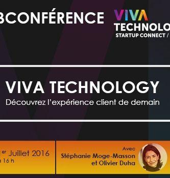 [Vidéo] Webconférence Viva Technology : Plongez au coeur de l'expérience client