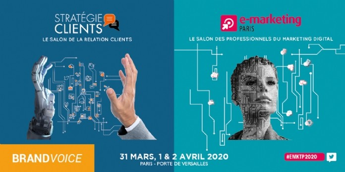 E-Marketing PARIS & Stratégie Clients 2020 : un moment unique de partages et de rencontres