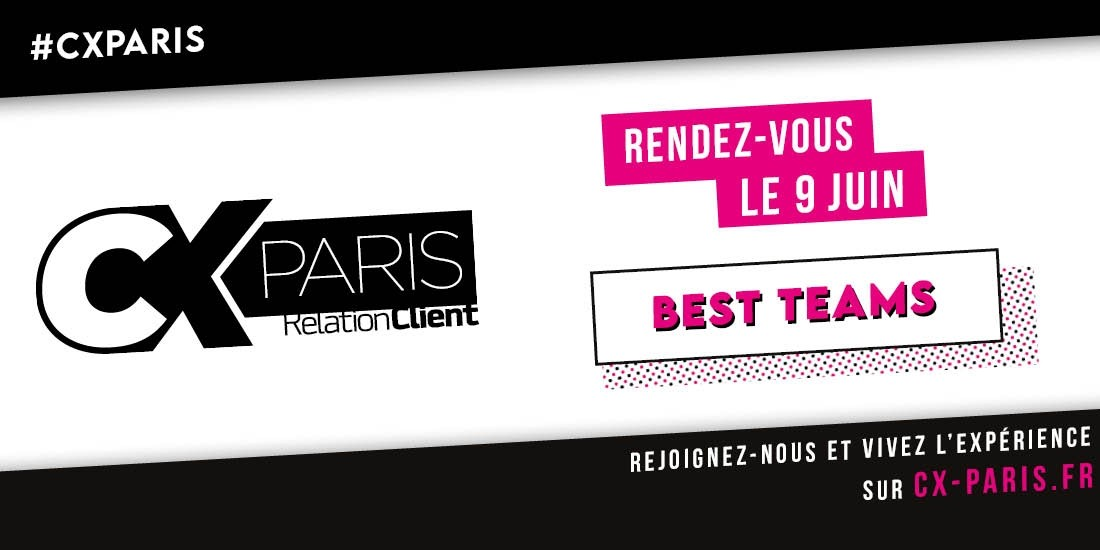 CX Paris: time to be a team